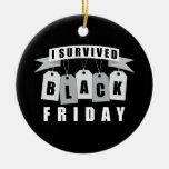 I Survived Black Friday Double-Sided Ceramic Round Christmas Ornament