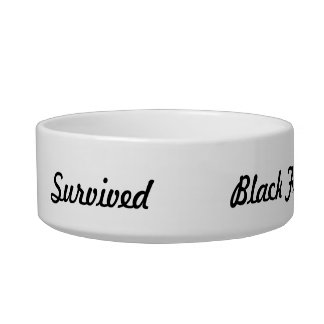I survived Black Friday! Pet Water Bowl