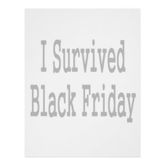 I survived Black Friday! Show everyone you made it Letterhead