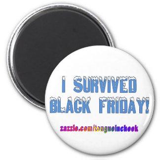 I Survived Black Friday! Snowcap Font 2 Inch Round Magnet