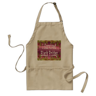 I survived Black Friday! White text design Aprons