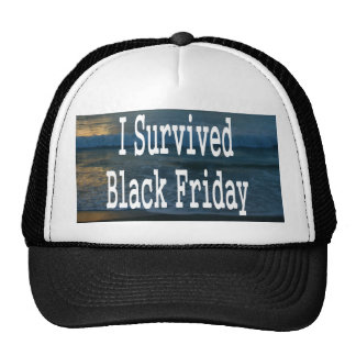 I survived Black Friday! White text design Hats