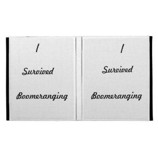 I survived boomeranging! iPad folio cases