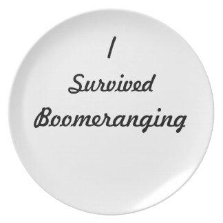 I survived boomeranging! plate