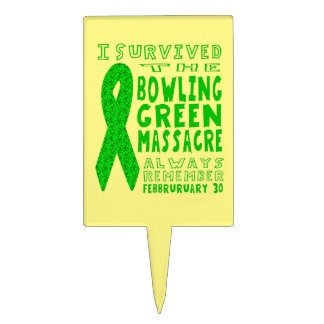 I Survived Bowling Green Massacre Cake Topper