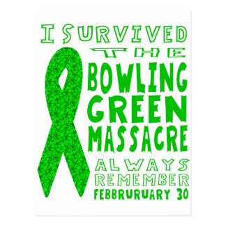 I Survived Bowling Green Massacre Postcard