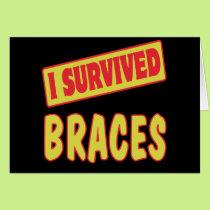 I SURVIVED BRACES CARD