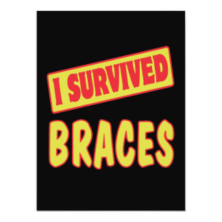I SURVIVED BRACES PERSONALIZED ANNOUNCEMENT