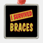 I SURVIVED BRACES ORNAMENTS