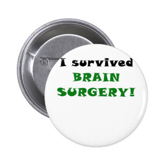 I Survived Brain Surgery Buttons