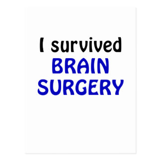 I Survived Brain Surgery Postcard