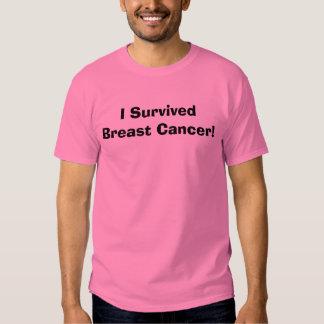 I Survived Breast Cancer! Shirt