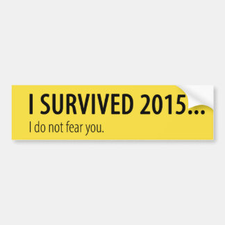 I Survived Bumper Sticker