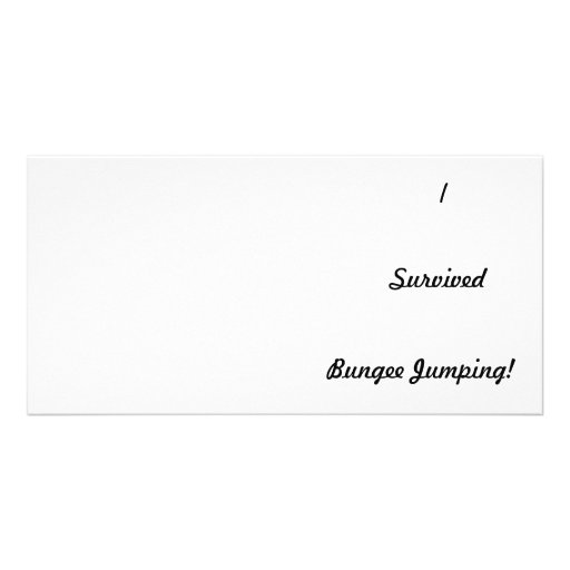 I survived bungee jumping! custom photo card