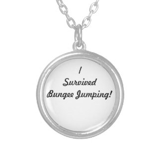 I survived bungee jumping! round pendant necklace