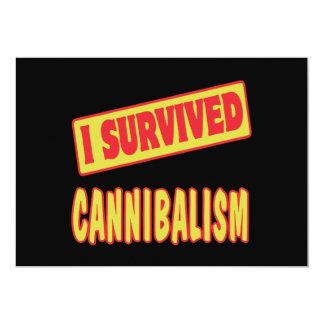I SURVIVED CANNIBALISM 5X7 PAPER INVITATION CARD