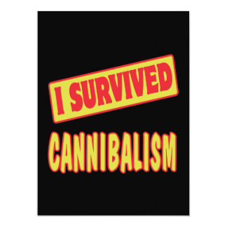 I SURVIVED CANNIBALISM 6.5X8.75 PAPER INVITATION CARD