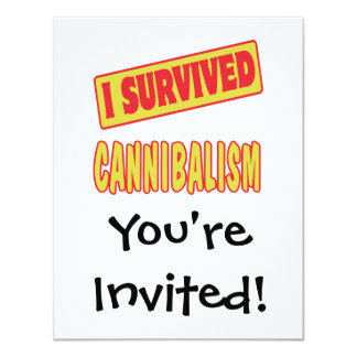 I SURVIVED CANNIBALISM 4.25X5.5 PAPER INVITATION CARD