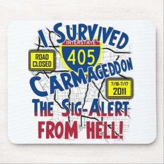 I Survived Carmageddon - July 16-17, 2011 Mouse Pad