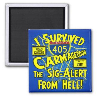 I Survived Carmageddon - Los Angeles 2 Inch Square Magnet