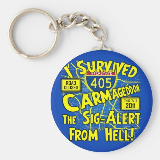 I Survived Carmageddon - Los Angeles Keychain
