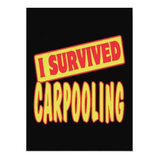 I SURVIVED CARPOOLING 6.5X8.75 PAPER INVITATION CARD