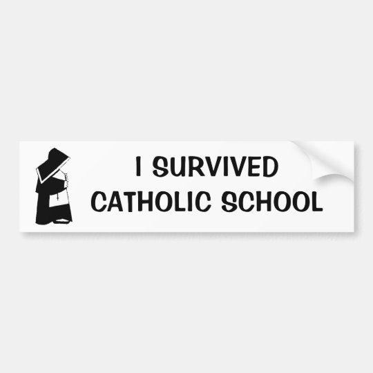 I Survived Catholic School and Nun in Habit Funny Bumper Sticker