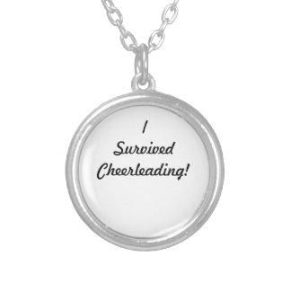 I survived Cheerleading! Round Pendant Necklace