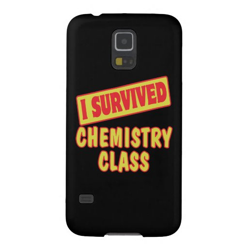 I SURVIVED CHEMISTRY CLASS GALAXY S5 CASE