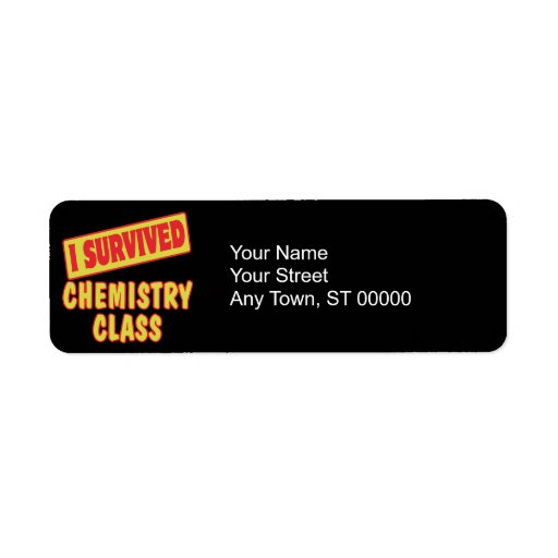 I SURVIVED CHEMISTRY CLASS CUSTOM RETURN ADDRESS LABEL