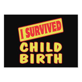 "I SURVIVED CHILDBIRTH 5"" X 7"" INVITATION CARD"
