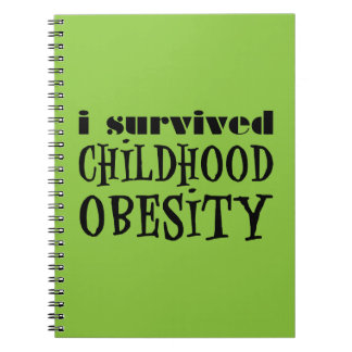 I Survived Childhood Obesity Notebook