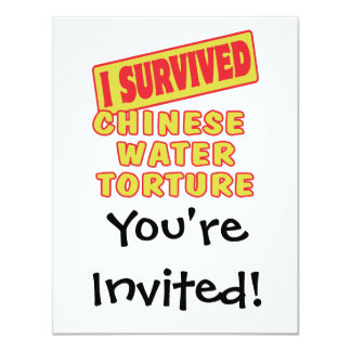 I SURVIVED CHINESE WATER TORTURE 4.25X5.5 PAPER INVITATION CARD