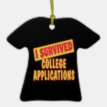 I SURVIVED COLLEGE APPLICATIONS ORNAMENT