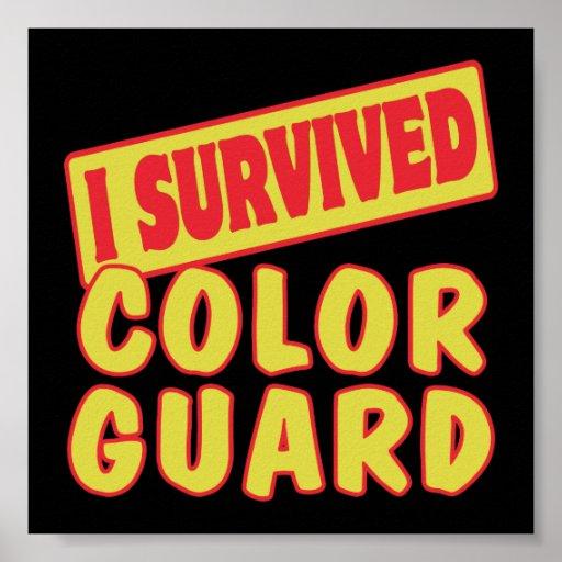 I SURVIVED COLOR GUARD POSTER