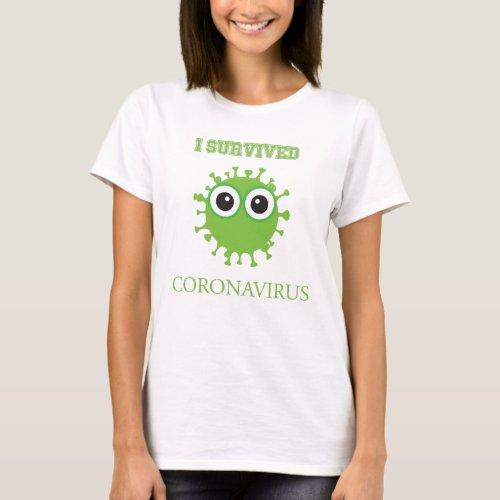 I Survived Coronavirus T_Shirt