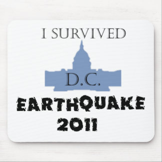 I Survived D.C. Earthquake 2011 Mouse Pad