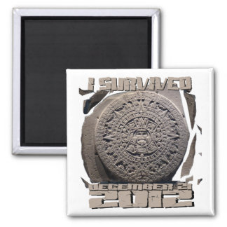 I SURVIVED December 21 2012 2 Inch Square Magnet
