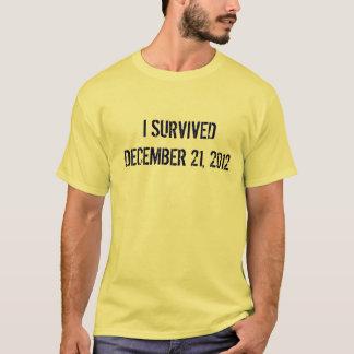 I Survived December 21, 2012 T-Shirt