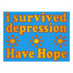 I Survived Depression - Have Hope - Inspire Faith Posters
