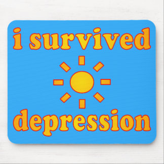 I Survived Depression Mental Health Happiness Mouse Pad