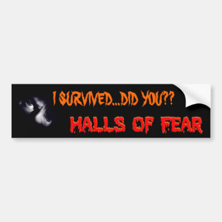 I Survived - Did You? Bumper Sticker