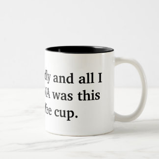 I survived Dolly and all I got from FEMA was th... Two-Tone Coffee Mug