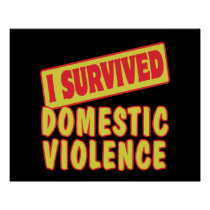 I SURVIVED DOMESTIC VIOLENCE POSTER