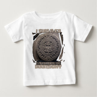 I SURVIVED DOOMSDAY 2012 BABY T-Shirt