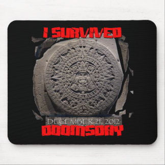 I SURVIVED DOOMSDAY 2012 cool Mouse Pad