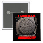 I SURVIVED DOOMSDAY 2012 cool Pinback Button