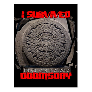 I SURVIVED DOOMSDAY 2012 cool Post Card