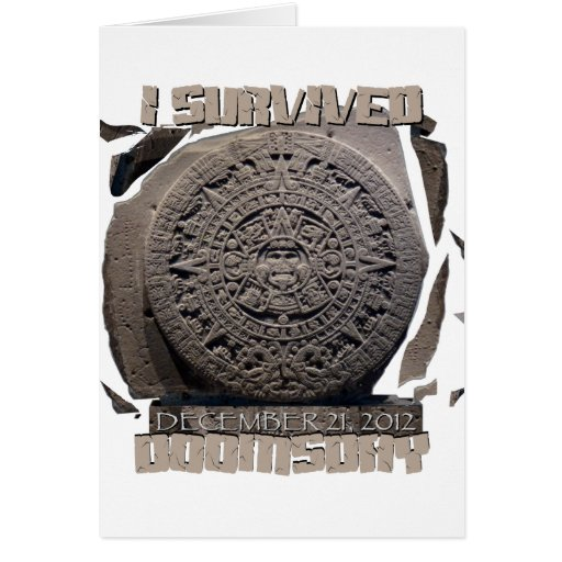 I SURVIVED DOOMSDAY 2012 GREETING CARD