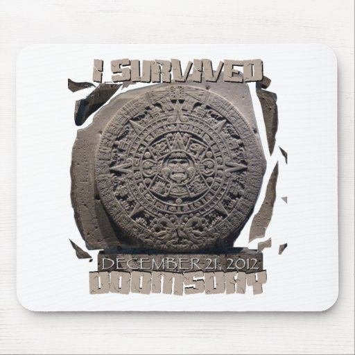 I SURVIVED DOOMSDAY 2012 MOUSE PAD